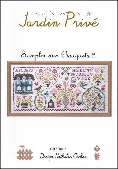 Sampler Aux Bouquets Part 2